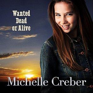 Imagen de 'Wanted Dead Or Alive'