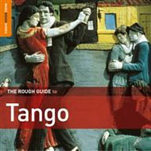 Image for 'The Rough Guide to Tango'