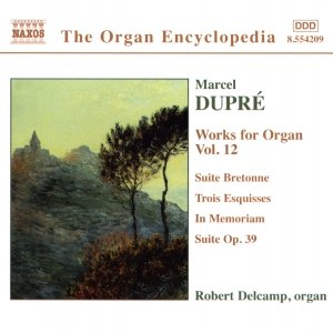 Image for 'DUPRE: Works for Organ, Vol. 12'