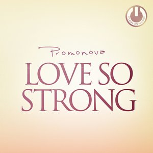 Image for 'Love So Strong'
