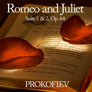 Image for 'Romeo and Juliet Suite 1 & 2, Op. 64'