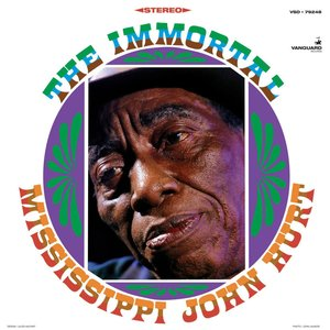 Image for 'The Immortal Mississippi John Hurt'