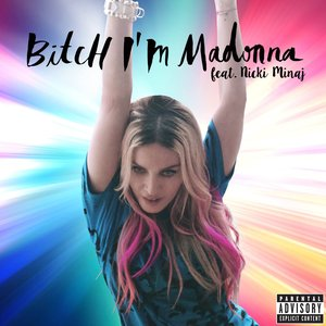 Bild för 'Bitch I'm Madonna'