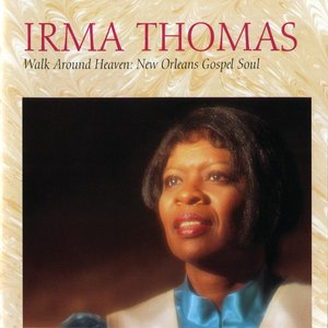 Image for 'Walk Around Heaven: New Orleans Soul Gospel'