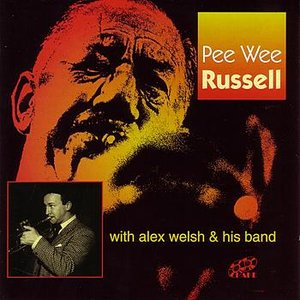 Image for 'Pee Wee Russell With Alex Welsh & His Band'