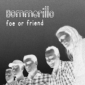Image for 'Foe or Friend'