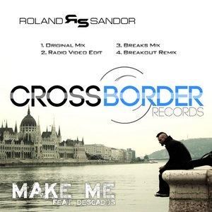 Image for 'Roland Sandor feat. dEScADOS - Make Me EP'