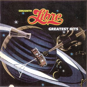 Image for 'Conjunto Libre Greatest Hits'