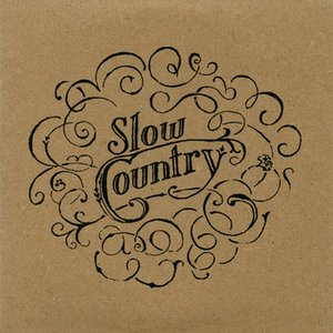 Image for 'The Late, Great Slow Country'