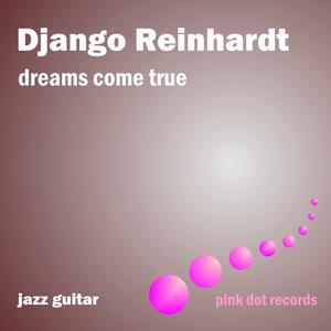 Image for 'Dreams Come True - Jazz Guitar'