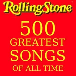 Bild för 'The Rolling Stone Magazines 500 Greatest Songs Of All Time'