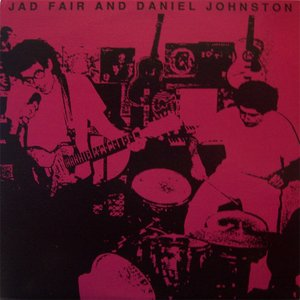 Image for 'Daniel Johnston And Jad Fair'