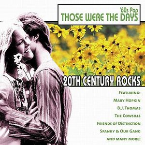 Image for '20th Century Rocks - 60's Pop/Those Were The Days'
