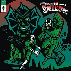 Image for 'the further adventures of los straitjackets'
