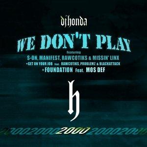 Imagem de 'We Don't Play'