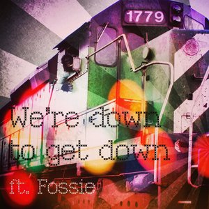 Image for 'We're down to get down'