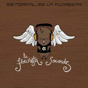 Image for 'Es normal, es La Floresta'