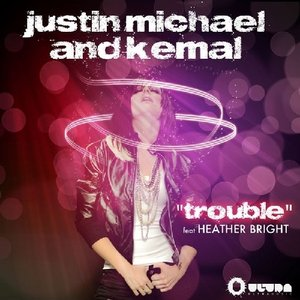 Image for 'Justin Michael & Kemal feat. Heather Bright'