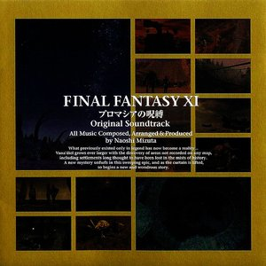 Image for 'Final Fantasy XI: Chains Of Promathia Original Soundtrack'