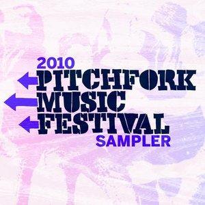 Image for '2010 Pitchfork Music Festival Sampler'