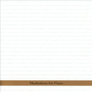 Image for 'Meditations for Piano'