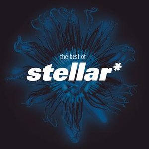 Image for 'The Best Of Stellar *'