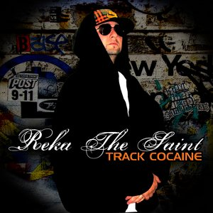 "Image for 'Reka ""The Saint"" - Track Cocaine'"