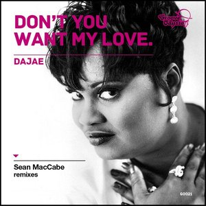 Image for 'Don't You Want My Love (Sean McCabe Remixes)'