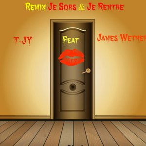 Image for 'Je sors & je rentre (feat. James Wether) [Remix]'