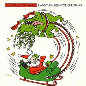 Image for 'I Want an Alien for Christmas'
