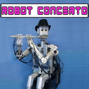 Image for 'Robot concerto'