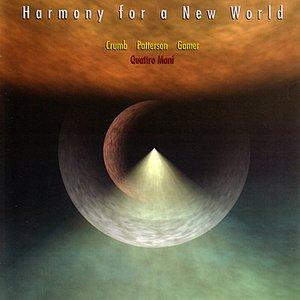 Immagine per 'Harmony For A New World'
