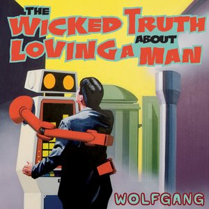 Image pour 'The Wicked Truth About Loving A Man'