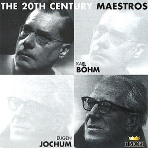 Image for 'Karl Böhm & Eugen Jochum'
