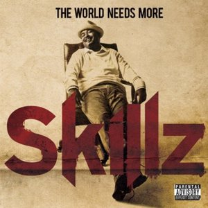 Image for 'The World Needs More Skillz'