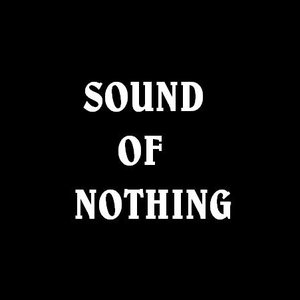 Image for 'Sound of Nothing'