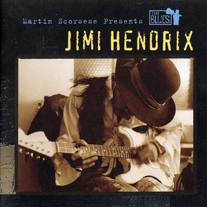 Image for 'Martin Scorsese Presents The Blues: Jimi Hendrix'