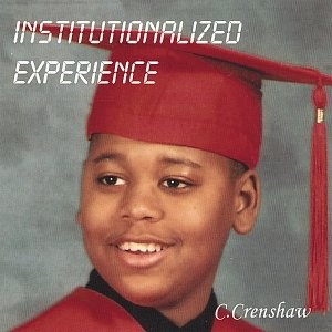Image for 'Institutionalized Experience'
