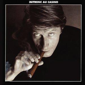 Bild för 'Dutronc Au Casino'