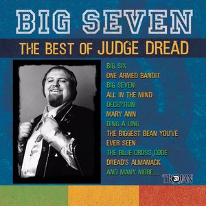 Image for 'Big Seven - The Best Of Judge Dread'