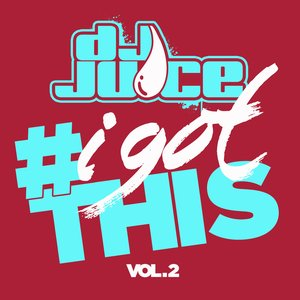 Image for '#IGotThis Vol. 2'
