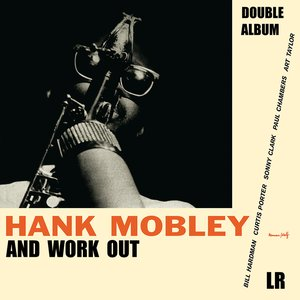 Image for 'Hank Mobley / Workout'