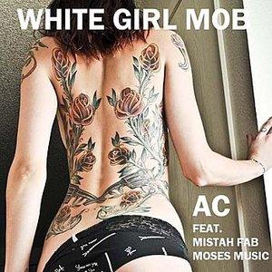 Image for 'White Girl Mob'