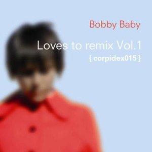 Immagine per 'Loves To Remix Vol. 1'