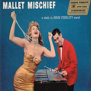 Bild für 'Mallet Mischief'