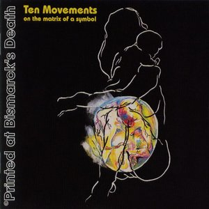Image for 'Ten Movements on the Matrix of a Symbol'