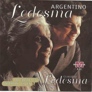 Image for 'Argentino Ledesma - Quedate en Buenos Aires'
