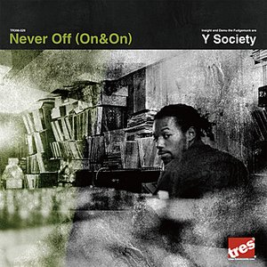 Image for 'Never Off (On & On)'