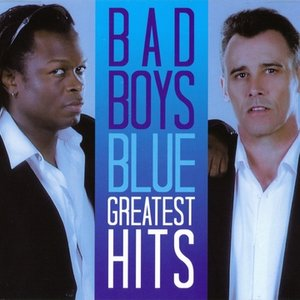 Imagem de 'Bad Boys Blue: Greatest Hits'