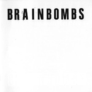 Image for 'Brainbombs'